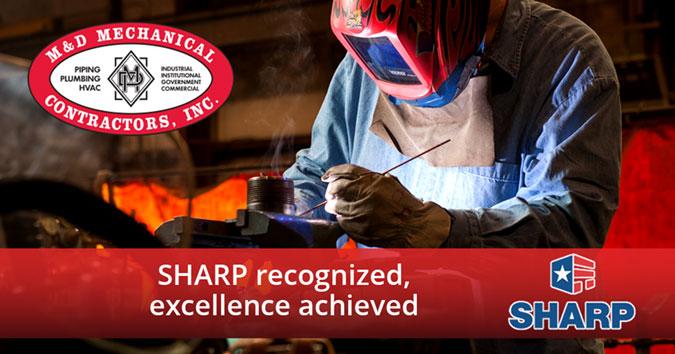 M&D Mechanical Contractors Earns Elite OSHA SHARP Certification